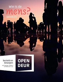 Open Deur september 2016 Wie is de mens? Genesis 2-5