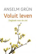 Anselm Grün: Voluit leven.