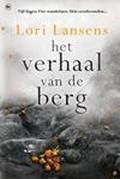 Lori Lansens: De berg