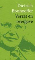 Bonhoeffer Verzet en overgave