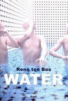 René ten Bos: Water een geofilosofische geschiedenis