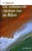 Cover De onbekende rijkdom van de Bijbel